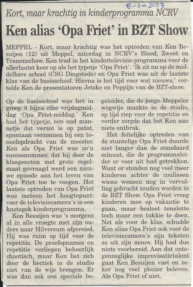 08-01-2007 Opa Friet in BZT-Show